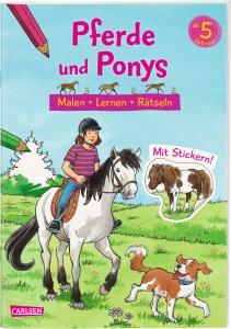 Pferde und Ponys: Malen Lernen Rätseln