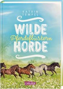 Wilde Horde, Band 02: Pferdeflüstern