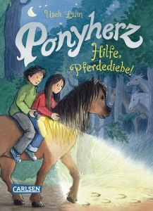 Ponyherz Band 11: Hilfe, Pferdediebe!