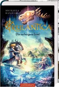Rulantica Bd.01 - Die verborgene Insel