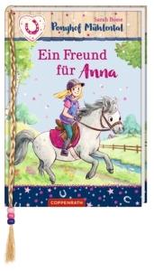 Ponyhof Mühlental Bd.4 - Ein Freund für Anna