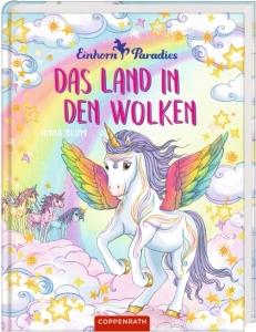 Einhorn Paradies - Band 6: Das Land in den Wolken