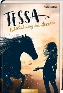 Tessa, Bd. 01: Entscheidung des Herzens
