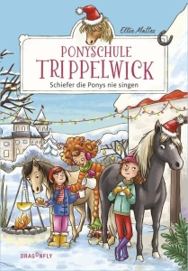 Ponyschule Trippelwick - Bd. 03 - Schiefer die Ponys nie singen