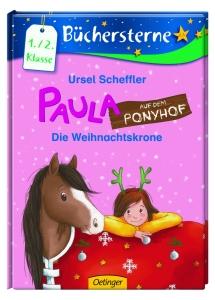 Paula auf dem Ponyhof: Die Weihnachtskrone