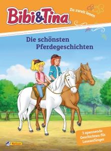 Bibi & Tina: Die schönsten Pferdegeschichten