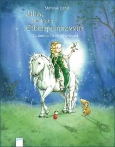 Lilia, die kleine Elbenprinzessin - Zaubernacht im Elbenwald