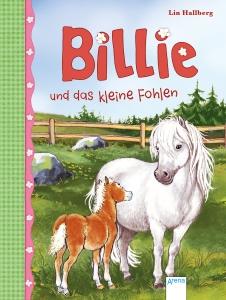 Billie, Band 4: Billie und das kleine Fohlen