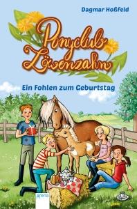 Ponyclub Löwenzahn, Band 2 - Ein Fohlen zum Geburtstag