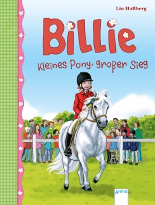 Billie, Band 6 - Kleines Pony, großer Sieg