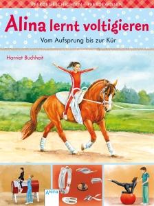 Alina lernt voltigieren, Bd. 03 - Vom Aufsprung bis zur Kür