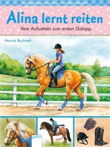 Alina lernt Reiten, Bd. 02 - Vom Aufsatteln zum ersten Galopp