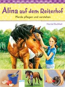 Alina auf dem Reiterhof, Bd. 01 - Pferde pflegen und verstehen
