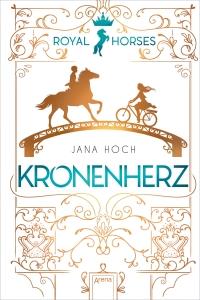 Royal Horses, Bd.01 - Kronenherz