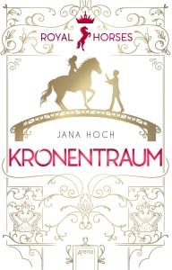 Royal Horses, Bd.02 - Kronentraum