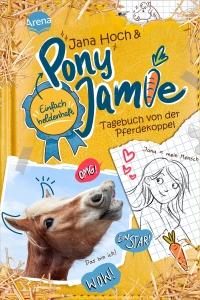 Pony Jamie - Einfach heldenhaft, Bd. 1