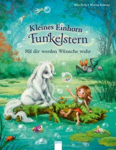 Kleines Einhorn Funkelstern, Bd. 02 - Mit dir werden Wünsche wahr