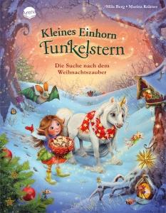 Kleines Einhorn Funkelstern, Die Suche nach dem Weihnachtszauber