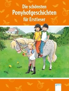Die schönsten Ponyhofgeschichten für Erstleser