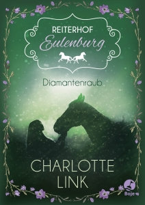 Reiterhof Eulenburg, Bd.2 – Diamantenraub