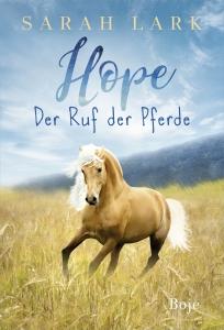 Hope, Bd.2- Der Ruf der Pferde