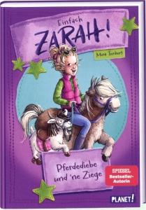 Einfach Zarah! - Bd. 03 -Pferdediebe und´ne Ziege