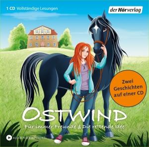 Ostwind - Für immer Freunde & Die rettende Idee (Hörbuch)