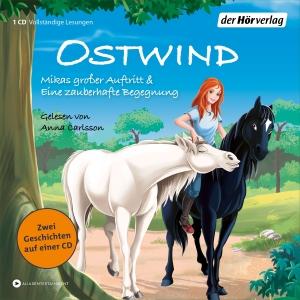 Ostwind - Mikas zauberhafter Auftritt & Eine zauberhafte Begegnung (Hörbuch)
