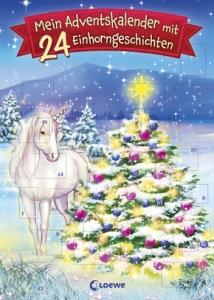 Mein Adventskalender mit ... 24 Einhorngeschichten