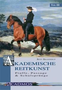 Akademische Reitkunst Teil III - DVD