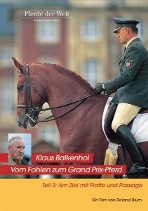 Klaus Balkenhol Teil 3 - Am Ziel mit Piaffe und Passage