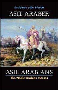 Asil Araber, Arabiens edle Pferde, Bd. VII