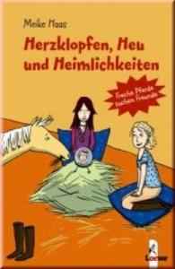 Freche Pferde suchen Freunde Band 07: Herzklopfen, Heu und Heimlichkeiten