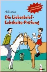 Freche Pferde suchen Freunde Band 9: Die Liebesbrief-Echtheits-Prüfung