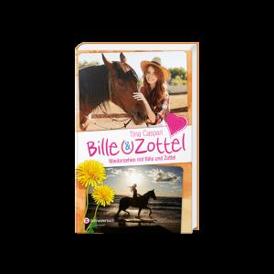Bille und Zottel, Band 07 - Wiedersehen mit Bille & Zottel