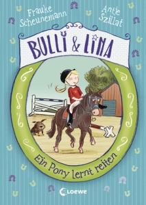 Bulli & Lina Band 2 - Ein Pony lernt reiten
