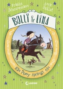 Bulli & Lina Band 3 - Ein Pony springt ein