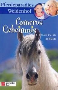 Pferdeparadies Weidenhof Band 1 - Cameros Geheimnis