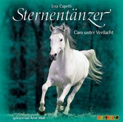 Sternentänzer: Caro unter Verdacht (CD)