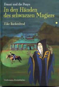 Franzi und die Ponys Band 2 - In den Händen des schwarzen Magiers