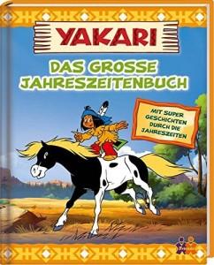 Yakari: Das große Jahreszeitenbuch