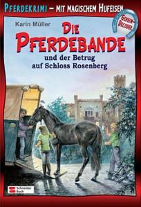 Pferdebande Band 6 - Der Betrug auf Schloss Rosenberg