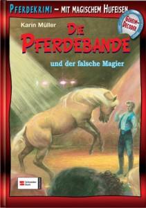 Pferdebande Band 11 - Der falsche Magier
