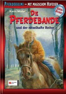 Pferdebande Band 10 - Der rätselhafte Reiter