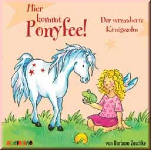 Ponyfee: Der verzauberte Königssohn (CD)