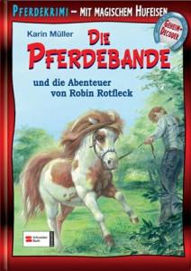 Pferdebande Band 12 - Die Abenteuer von Robin Rotfleck