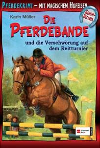 Pferdebande Band 9 - Die Verschwörung auf dem Reitturnier