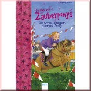 Zauberponys - Du wirst Sieger, kleines Pony!