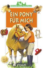 Kleiner Naturführer - Ein Pony für mich
