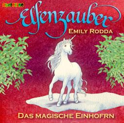 Elfenzauber: Das magische Einhorn (CD)